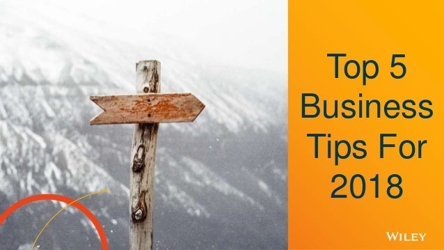 Top 5 Business Tips For 2018