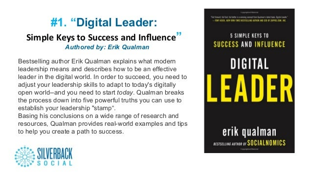 """#1. """"Digital Leader: Simple  Keys  to  Success  and  Influence"""" """"""""Authored by: Erik Qualman Bestselling author Er..."""