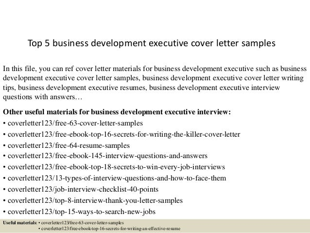 Top 5 Business Development Executive Cover Letter Samples In This File You Can Ref