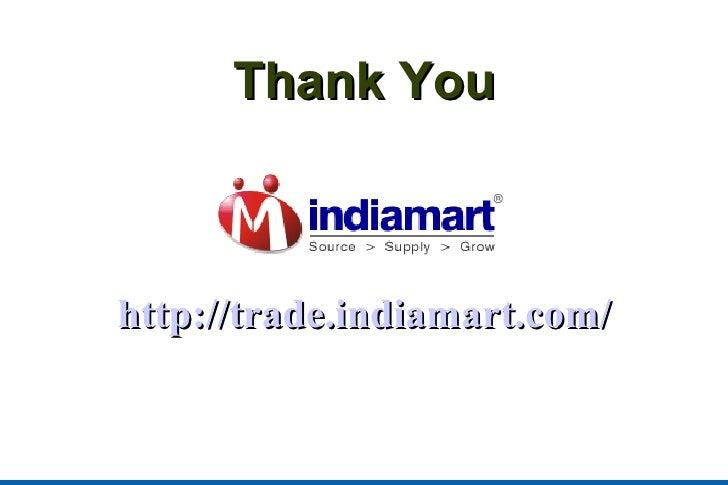 Thank You http://trade.indiamart.com/