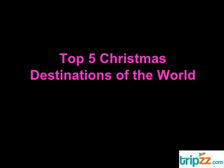 Top 5 Christmas Destinations of the World