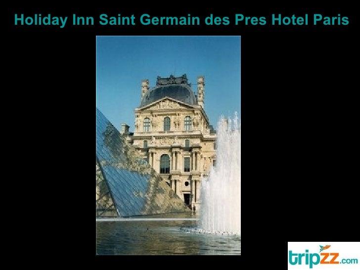 Hotel Holiday Inn Paris Saint Germain Des Pres