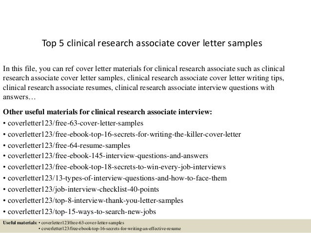 Top 5 Clinical Research Associate Cover Letter Samples In This File, You  Can Ref Cover ...