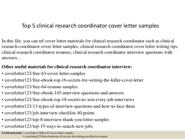 top 5 clinical research coordinator cover letter samplesin this file