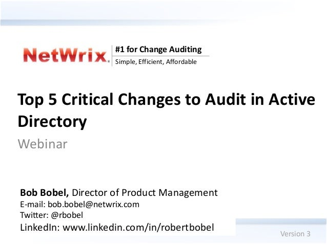 #1 for Change Auditing                                Simple, Efficient, AffordableTop 5 Critical Changes to Audit in Acti...