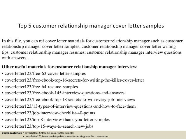 Top 5 Customer Relationship Manager Cover Letter Samples In This File, You  Can Ref Cover ...
