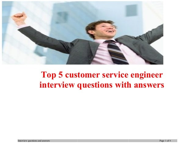 Top 5 customer service engineer interview questions with ...
