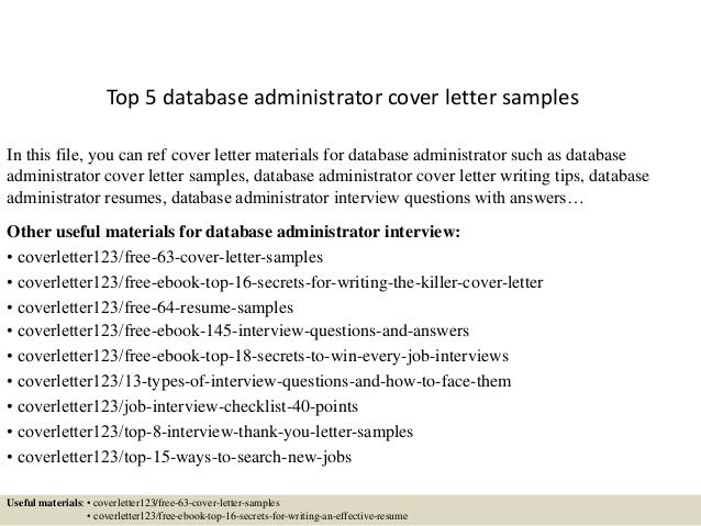 Top 5 Database Administrator Cover Letter Samples In This File You Can Ref