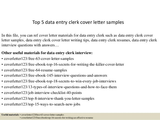 Top 5 Data Entry Clerk Cover Letter Samples In This File, You Can Ref Cover  ...  Data Entry Cover Letter