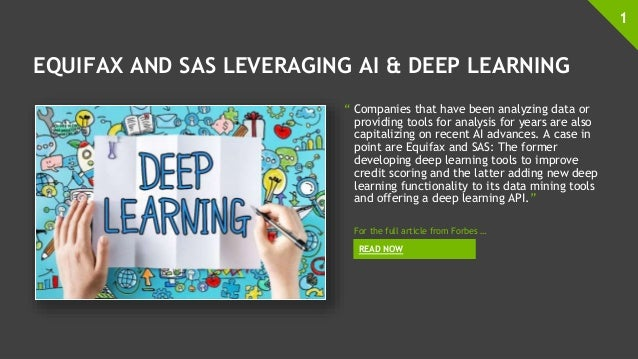 """EQUIFAX AND SAS LEVERAGING AI & DEEP LEARNING """" Companies that have been analyzing data or providing tools for analysis fo..."""