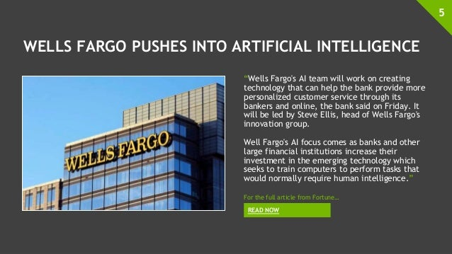 """WELLS FARGO PUSHES INTO ARTIFICIAL INTELLIGENCE """"Wells Fargo's AI team will work on creating technology that can help the ..."""