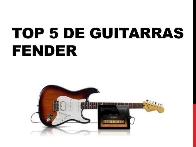 TOP 5 DE GUITARRAS FENDER