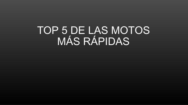 TOP 5 DE LAS MOTOS MÁS RÁPIDAS
