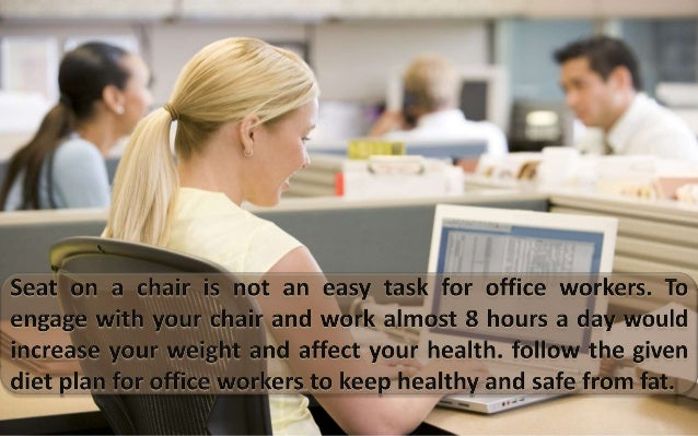 Diet for Office Workers