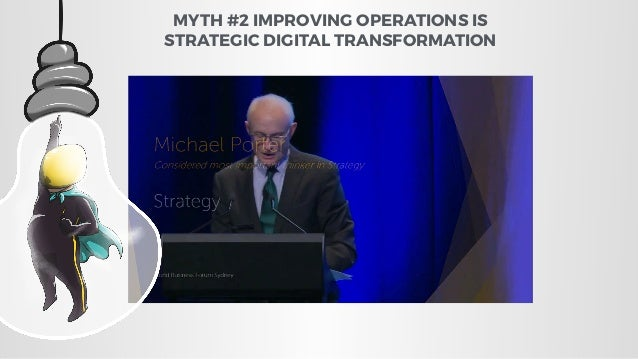 """""""Strategy is about organisational change"""" The opening line of """"What is strategy"""" Published HBR 1996 MYTH #2 IMPROVING OPER..."""