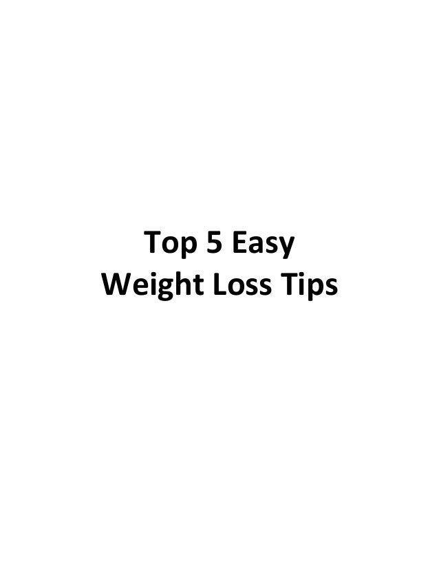 Top 5 Easy Weight Loss Tips