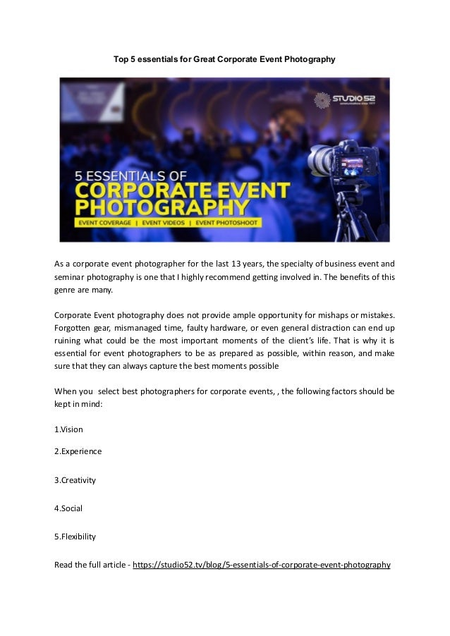 Top 5 essentials for Great Corporate Event Photography As a corporate event photographer for the last 13 years, the specia...