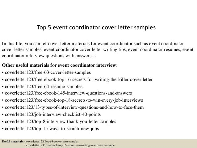 Top 5 Event Coordinator Cover Letter Samples In This File, You Can Ref Cover  Letter ...  Event Coordinator Cover Letter
