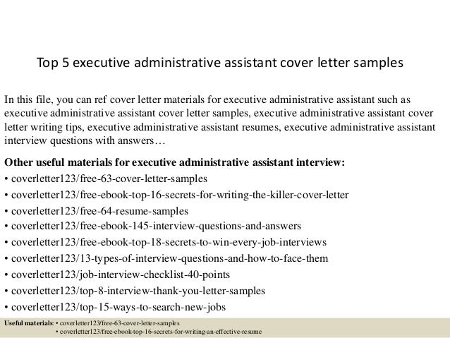 Top 5 Executive Administrative Assistant Cover Letter Samples In This File,  You Can Ref Cover ...  Executive Assistant Cover Letter