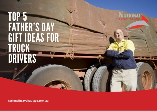 Gifts For Truck Drivers >> Top 5 Father's Day Gift Ideas For Truck Drivers