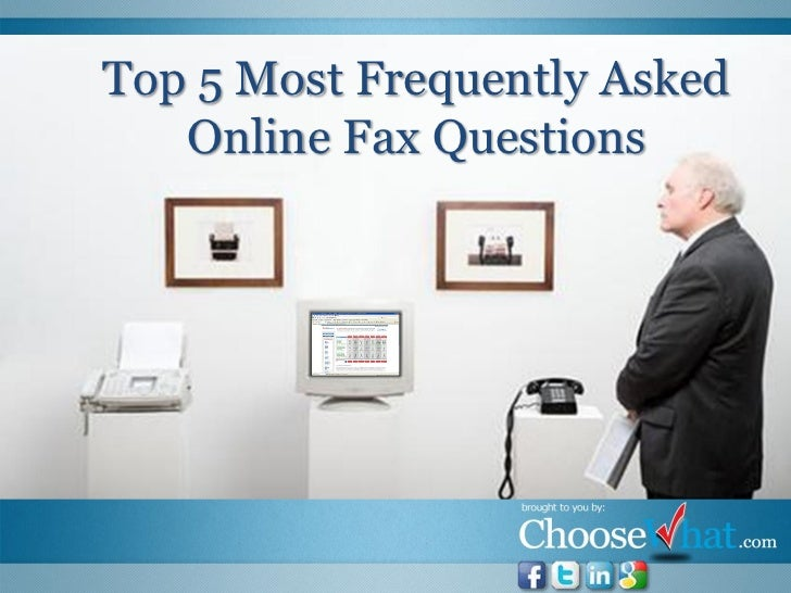 Top 5 Most Frequently Asked   Online Fax Questions