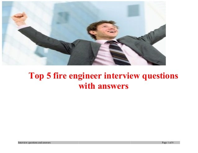 Top 5 fire engineer interview questions with answers  Interview questions and answers  Page 1 of 8