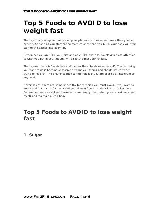 Top 5 Foods to AVOID to lose weight fastTop 5 Foods to AVOID to loseweight fastThe key to achieving and maintaining weight...