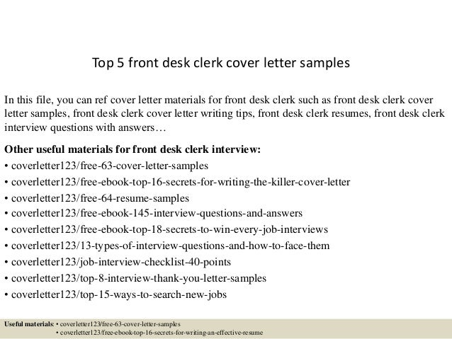 Top 5 Front Desk Clerk Cover Letter Samples In This File, You Can Ref Cover  ...