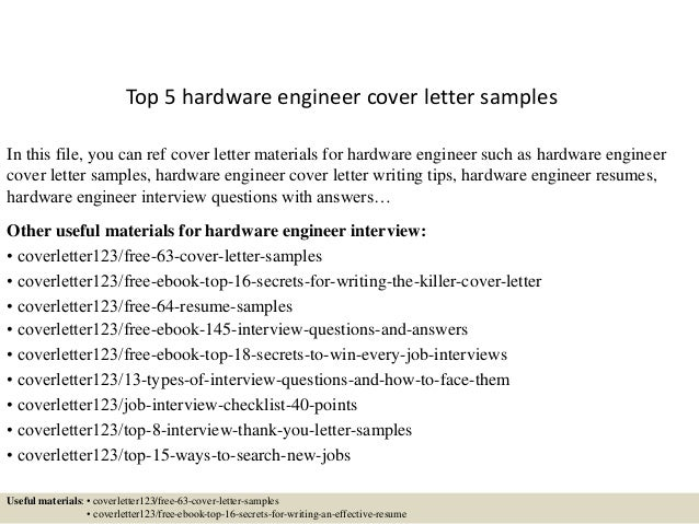 Top 5 Hardware Engineer Cover Letter Samples In This File, You Can Ref Cover  Letter ...