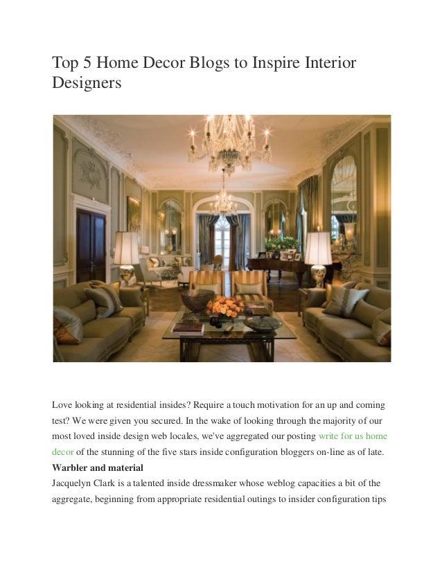 Top 5 Home Decor Blogs To Inspire Interior Designers