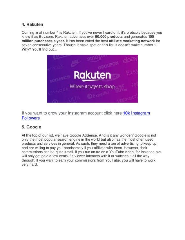 4. Rakuten Coming in at number 4 is Rakuten. If you've never heard of it, it's probably because you knew it as Buy.com. Ra...