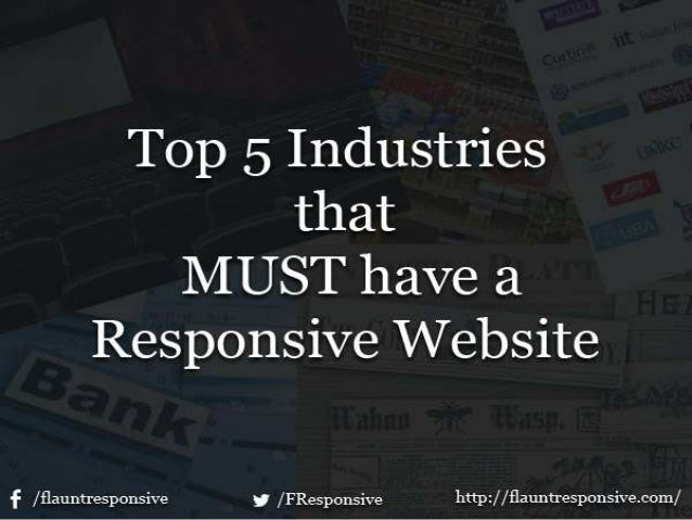Top 5 Industries That MUST Have A Responsive Website