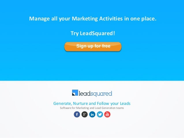 Generate, Nurture and Follow your Leads Software for Marketing and Lead Generation teams Manage all your Marketing Activit...