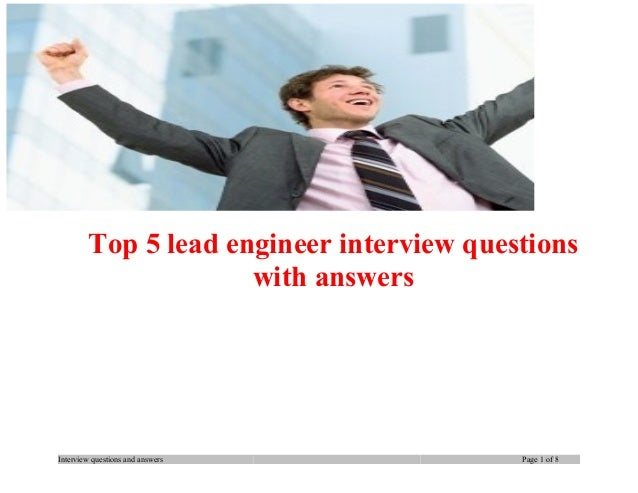 Top 5 lead engineer interview questions with answers  Interview questions and answers  Page 1 of 8
