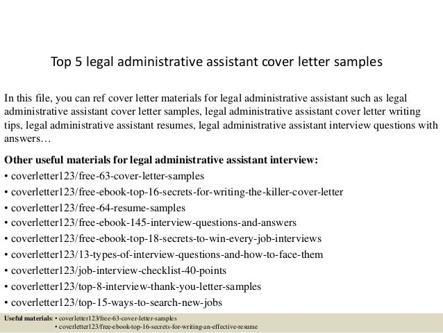 Top 5 Legal Administrative Assistant Cover Letter Samples In This File You Can Ref