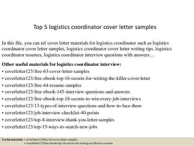 top 5 logistics coordinator cover letter samples in this file you can ref cover letter - Logistics Coordinator Cover Letter