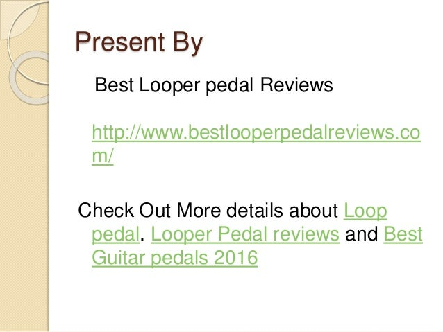 top 5 looper pedal 2016 by best looper pedal reviews. Black Bedroom Furniture Sets. Home Design Ideas