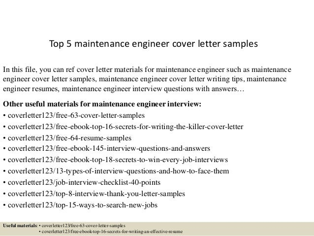 Wonderful Top 5 Maintenance Engineer Cover Letter Samples In This File, You Can Ref Cover  Letter ...