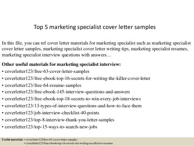 Top 5 Marketing Specialist Cover Letter Samples In This File, You Can Ref Cover  Letter ...