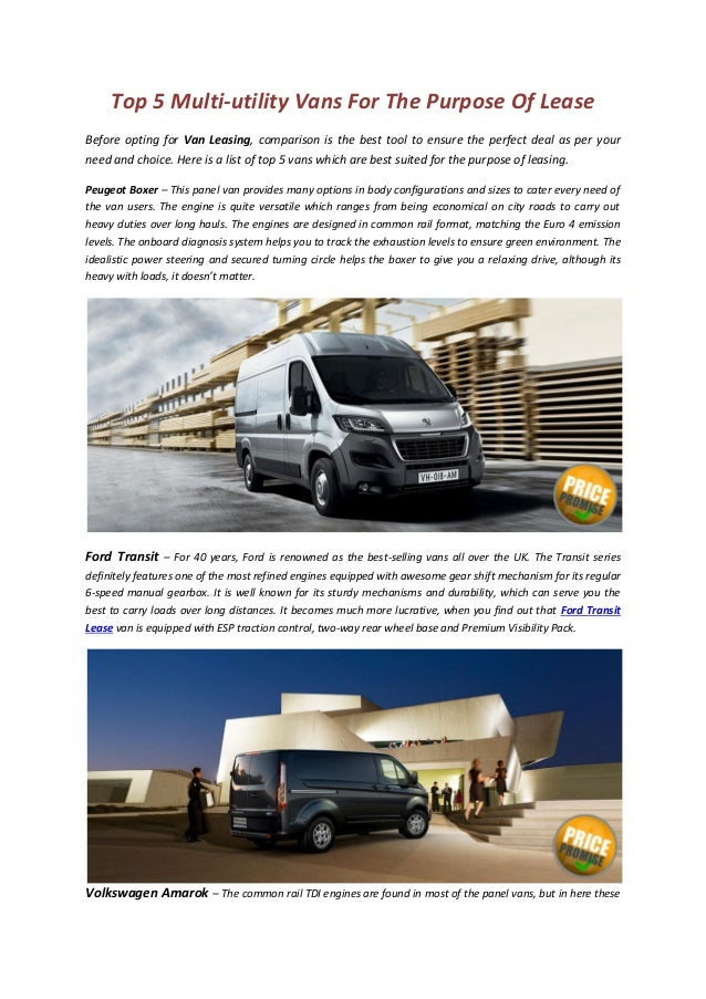 Top 5 Multi-utility Vans For The Purpose Of Lease Before opting for Van Leasing, comparison is the best tool to ensure the...