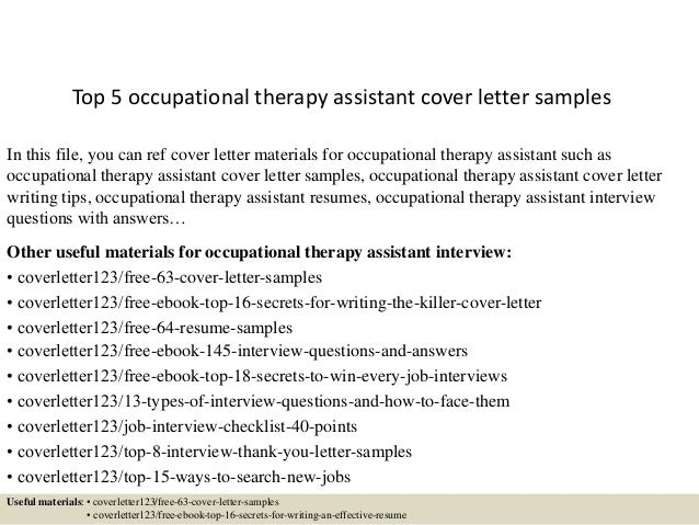 Top 5 Occupational Therapy Assistant Cover Letter Samples In This File You Can Ref