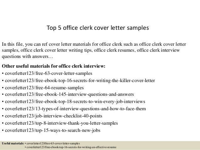 top 5 office clerk cover letter samples in this file you can ref cover letter - Office Clerk Cover Letter