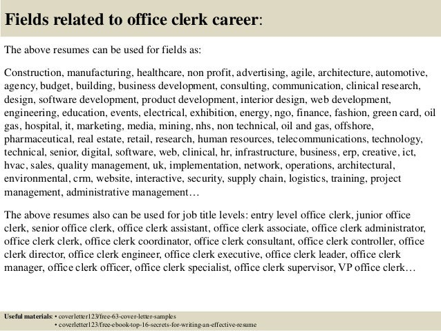 16 fields related to office clerk - Office Clerk Cover Letter