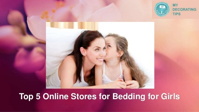 Top 5 Online Stores for Bedding for Girls