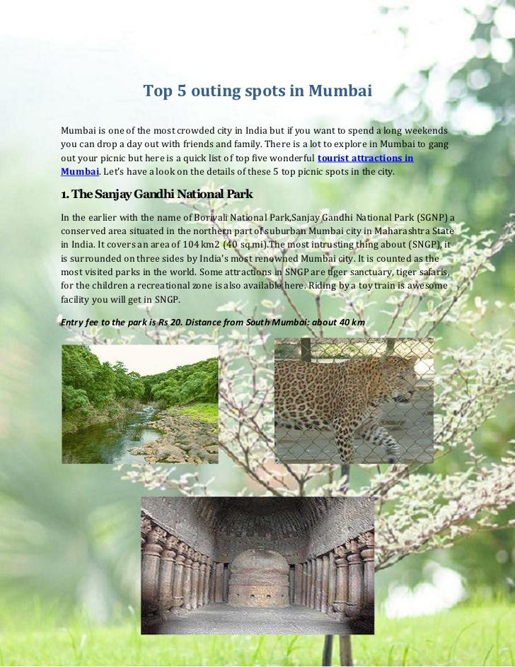 Top 5 outing spots in MumbaiMumbai is one of the most crowded city in India but if you want to spend a long weekendsyou ca...