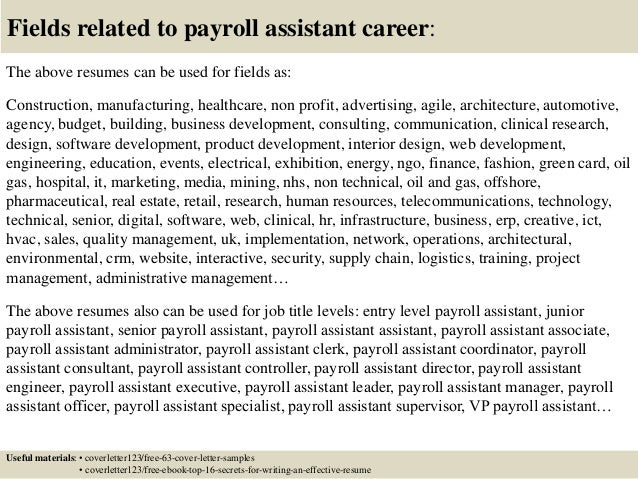 16 fields related to payroll assistant - Payroll Assistant Sample Resume