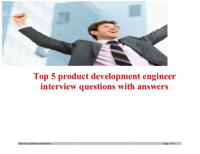 Top 5 product development engineer interview questions with answers  Interview questions and answers  Page 1 of 8