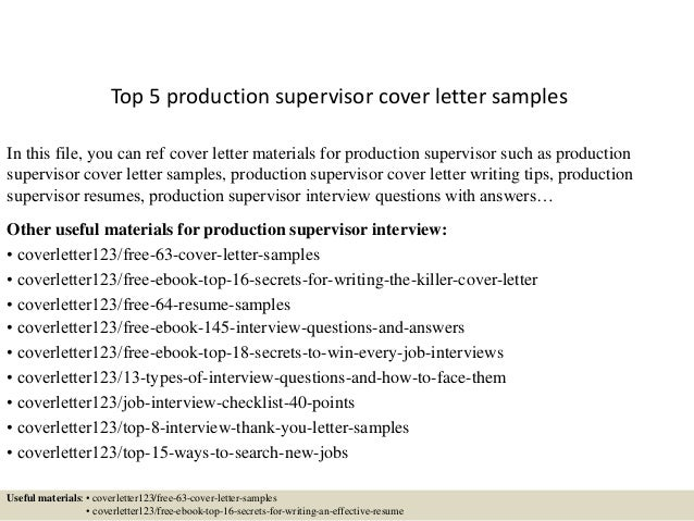 Top 5 Production Supervisor Cover Letter Samples In This File, You Can Ref Cover  Letter ...