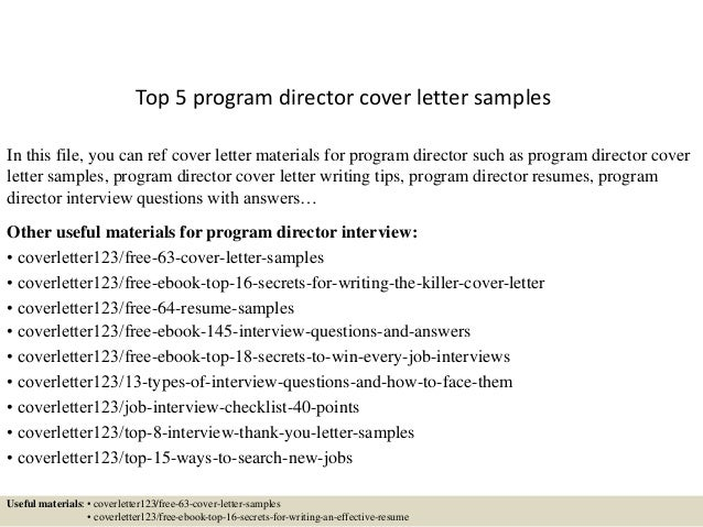 Top 5 program director cover letter samples In this file, you can ref cover letter materials for program director such as ...