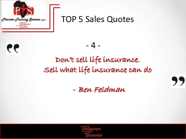 ... Quotes   5  ; 2. Donu0027t Sell Life Insurance.